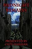 : Midnight Remains
