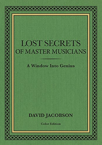 Pdf Memoirs Lost Secrets of Master Musicians: A Window Into Genius