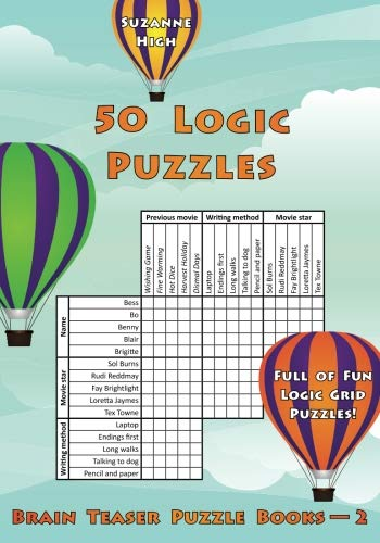 - 50 Logic Puzzles: Full of Fun Logic Grid Puzzles! (Brain Teaser Puzzle Books)