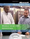 Exam 70-646: Windows Server 2008 Administrator