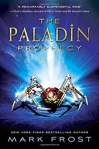 The Paladin Prophecy: Book 1 (Prophecy Magic)