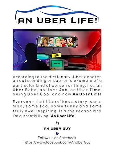 An Uber Life!: Lived And Breathed! por A.N Uber Guy