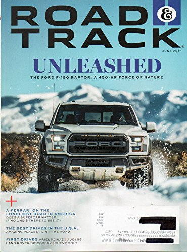 Magazine Indy Racing Car (Road & Track 2017 Magazine FIRST DRIVES: ARIEL NOMAD, AUDI S5, LAND ROVER DISCOVERY & CHEVY BOLT Wunderkind Josef Newgarden May Be The New Face Of IndyCar BOB LUTZ ON GOVERNMENT REGULATION)