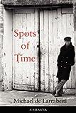 Spots of Time, Michael De Larrabeiti, 0955462231
