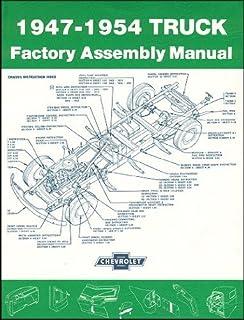 1947-54 Chevrolet Truck embly Manual: GM GMC CHEVROLET ... on