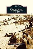 Oxnard, California: 1941-2004