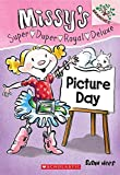 Missys Super Duper Royal Deluxe - 01: Picture Day