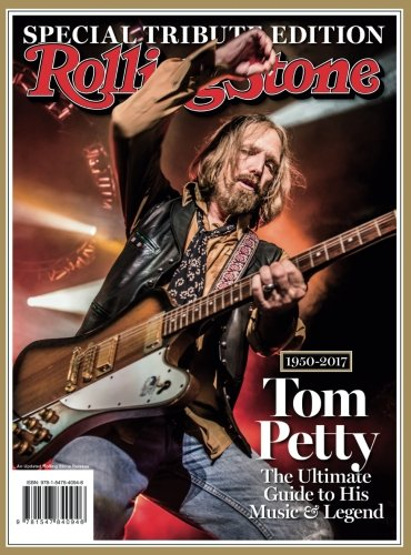 Rolling Stone Tom Petty, 1950-2017: The Ultimate Guide to His Music & Legend [The Editors of Rolling Stone] (Tapa Blanda)