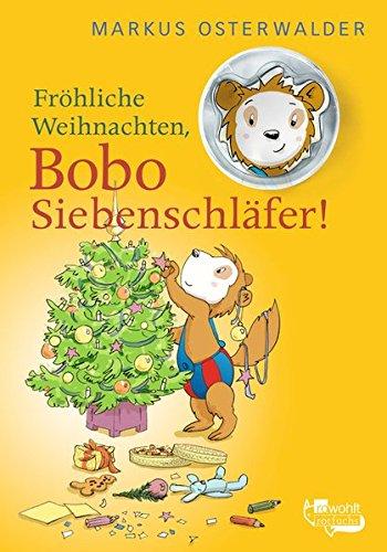 Fröhliche Weihnachten, Bobo Siebenschläfer!: Bildgeschichten für ganz Kleine (mit Bobo-Keksausstecher)