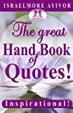 The Great Hand Book of Quotes, Israelmore Ayivor, 1495236625