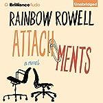 Attachments: A Novel | Rainbow Rowell