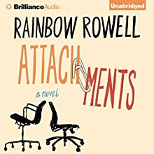 Attachments: A Novel Audiobook by Rainbow Rowell Narrated by Laura Hamilton