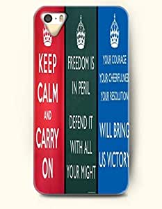OOFIT iPhone 5/5s Case Keep Calm And Carry On Freedom Is Peril Defend It With All Your Might Your Courage Your Cheerfulness Your Resolution Will Being Us Vicroty Crown