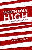 North Pole High, Candace Jane Kringle, 0615681913