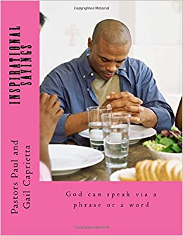 Inspirational Sayings: God can speak via a phrase or word
