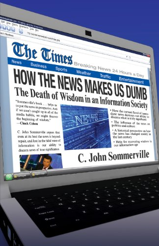How The News Makes Us Dumb  The Death Of Wisdom In An Information Society