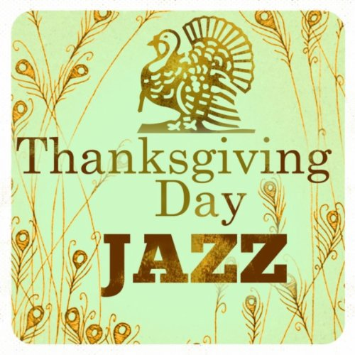 Thanksgiving Day - Jazz