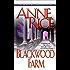 Blackwood Farm (The Vampire Chronicles, Book 9)
