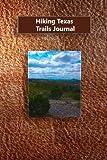 Hiking Texas Trails Journal