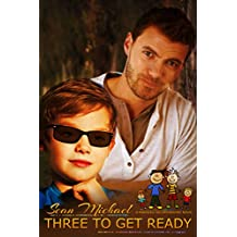 Three to Get Ready: a Mannies Incorporated novel