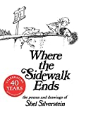 img - for Where the Sidewalk Ends: Poems and Drawings book / textbook / text book