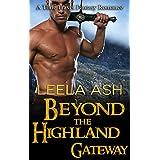Time Travel Romance: Beyond the Highland Gateway (Scottish Highlander Middle Ages Romance) (Sci Fi Fantasy Adventure Short Stories)