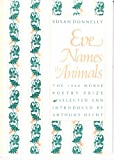 Eve Names the Animals, Donnelly, Susan, 0930350642