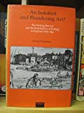 img - for An Indolent and Blundering Art?: The Etching Revival and the Redefinition of Etching in England 1838-1892 book / textbook / text book