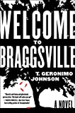 Image of Welcome to Braggsville: A Novel