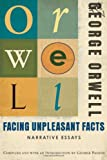 Facing Unpleasant Facts, George Orwell, 0156033135