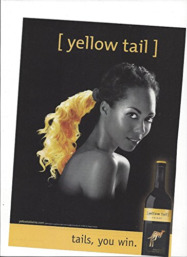 **PRINT AD** For 2006 Yellow Tail Shiraz Wine Tails You Win Pony Tail Hair **PRINT AD**