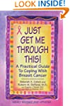 Just Get Me Through This! - Revised a...