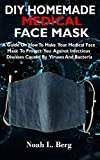 DIY HOMEMADE MEDICAL FACE MASK: A Guide On How To