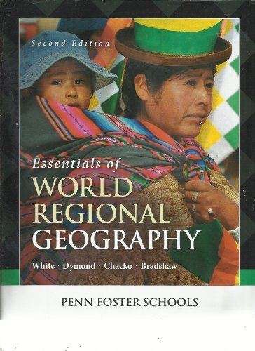 Essentials Of World Regional Geography  Special Edition For Penn Foster Schools
