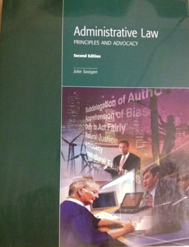 Administrative Law: Principles and Advocacy