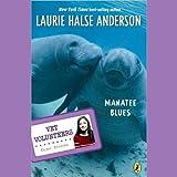 Manatee Blues: Vet Volunteers