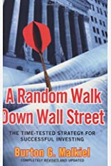 A Random Walk Down Wall Street: The Time-Tested Strategy for Successful Investing Hardcover