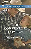 The Convenient Cowboy (Angel Crossing, Arizona Book 2)