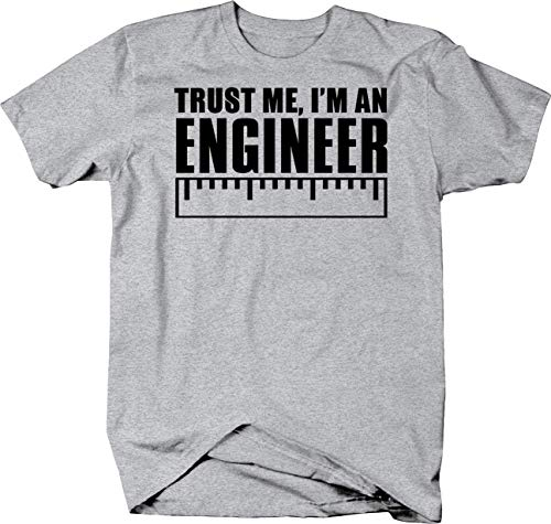 Trust Me I'm an Engineer with Ruler Funny Science Professional Tshirt Large Heather Grey