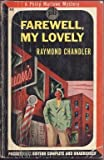 FAREWELL, MY LOVELY; A Philip Marlowe Murder Mystery
