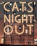 Cats' Night Out, Caroline Stutson, 1416940057