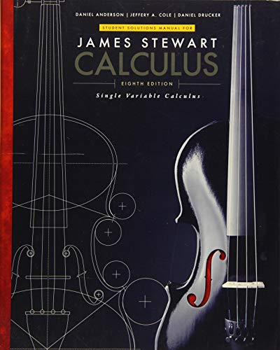 Student Solutions Manual, Chapters 1-11 for Stewart's Single Variable Calculus, 8th (James Stewart C