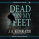 Dead on My Feet | J.A. Konrath