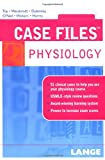 img - for Case Files Physiology (Case Files (Lange)) book / textbook / text book