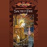 Sacred Fire: Dragonlance: The Kingpriest Trilogy, Book 3 | Chris Pierson