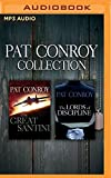 img - for Pat Conroy - Collection: The Great Santini & The Lords of Discipline book / textbook / text book