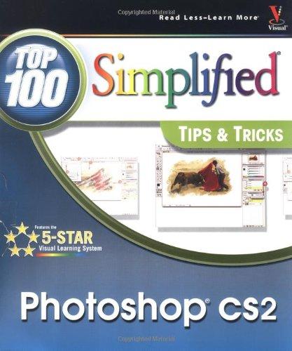 Photoshop CS2: Top 100 Simplified Tips & Tricks
