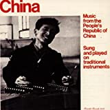 China: Music from the People s Republic of China