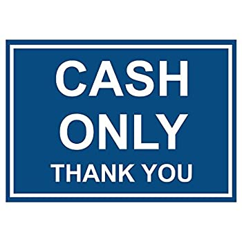 Cash Only Thank You 10X14 Aluminum Metal Sign