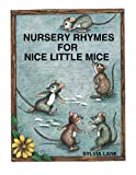img - for Nursery Rhymes for Nice Little Mice book / textbook / text book